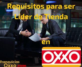 Requisitos para ser lides de tienda comisionista de Oxxo